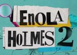 Enola Holmes 2,  Netflix conferma: è in lavorazione