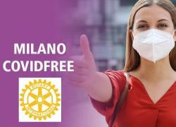 Rotary per Milano Covidfree 2021, online mercoledì 23 giugno ore 21