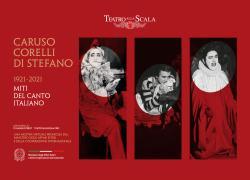 """Teatro alla Scala: al via dal 2 agosto la mostra virtuale """"Caruso, Corelli, Di Stefano 1921–2021"""""""