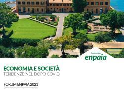 """Forum Enpaia 2021 """"Economia e società: tendenze nel dopo Covid"""""""