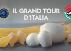 con Mozzarella di bufala e Pasta di Gragnano parte Grand tour d'Italia